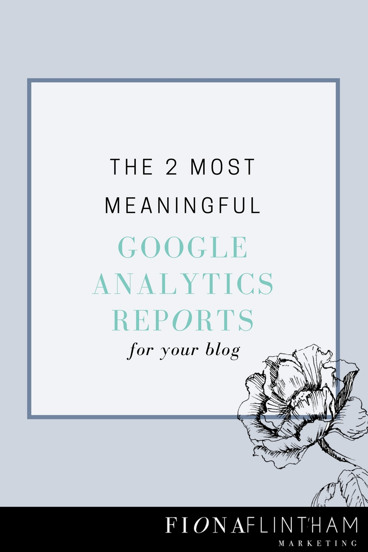 The Two Most Meaningful Google Analytics Reports For Your Blog