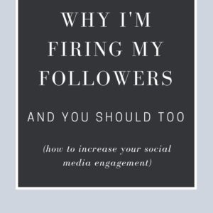 Why I'm firing my followers (and you should too)